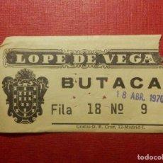 Cine: ENTRADA - TEATRO - LOPE DE VEGA - AÑOS 60´S 70´S . Lote 118598155