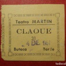 Cine: ENTRADA - TEATRO - MARTIN - CLAQUE - AÑOS 60´S . Lote 118598219