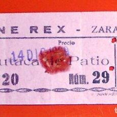 Cine: ENTRADA DE CINE ANTIGUA - CINE REX - ZARAGOZA - AÑO 1969 - BUTACA DE PATIO. Lote 132432898