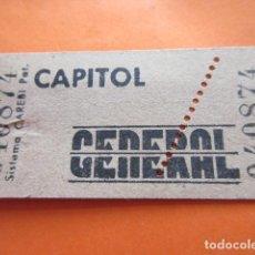 Cine: ENTRADA CAPITOL GENERAL - LEER INTERIOR. Lote 133454362