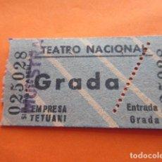 Cine: ENTRADA TEATRO NACIONAL EMPRESA TETUANI GRADA - LEER INTERIOR. Lote 133454406