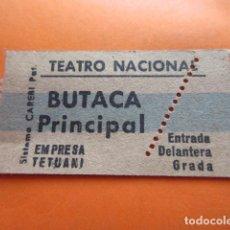 Cine: ENTRADA TEATRO NACIONAL EMPRESA TETUANI BUTACA PRINCIPAL - LEER INTERIOR. Lote 133454462