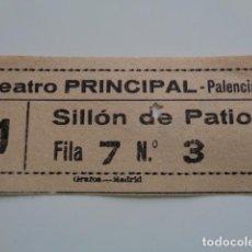 Cine: PALENCIA. TEATRO PRINCIPAL. ENTRADA. . Lote 136420854