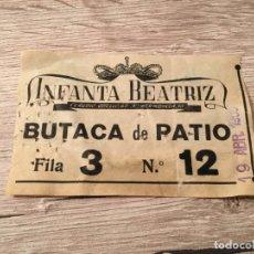 Cinéma: R4745 ENTRADA TICKET CINE TEATRO INFANTE BEATRIZ (19-4-1958) LA ROSA TATUADA. Lote 139413802