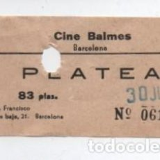 Cine: ENTRADA CINE BALMES. Lote 140209086