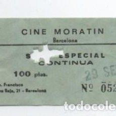 Cine: ENTRADA CINE MORATIN. Lote 140209162
