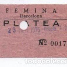 Cine: (ALB-TC-30) ENTRADA CINE FEMINA. Lote 140209534