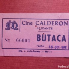 Cine: ENTRADA CINE - CALDERÓN - ALICANTE - 15 DE OCTUBRE DEL AÑO 1975 . Lote 141853038