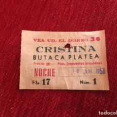 Cine: R5080 ENTRADA TICKET CINE TEATRO CRISTINA BUTACA PLATEA NOCHE (18-6-957). Lote 145259794
