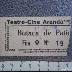 Cinema: DOS ENTRADAS TEATRO CINE DE ARANDA DE DUERO - BURGOS AÑO 1978. Lote 150164030
