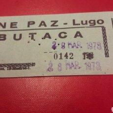 Cine: 1973 CINE PAZ ENTRADA BUTACA LUGO. Lote 155160036
