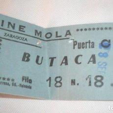 Cine: ENTRADA CINE AÑO 1973 DESAPARECIDO CINE MOLA DE ZARAGOZA. Lote 155417310