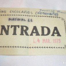 Cine: ENTRADA DE CINE AÑO 1973; CINE ESCOLAPIOS DE ZARAGOZA. Lote 155420422