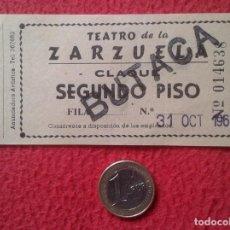 Cinéma: ANTIGUA ENTRADA TICKET ENTRY ENTRANCE TEATRO DE LA ZARZUELA CLAQUÉ BUTACA MADRID ? 1964 VER FOTO/S . Lote 159104538