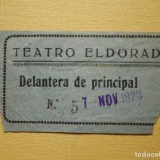 Cine: ENTRADA TEATRO AÑOS 20´S - TEATRO EL DORADO - DELANTERA PRINCIPAL - 7 DE NOVIEMBRE DE 1923. Lote 159342018