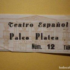 Cine: ENTRADA - TEATRO ESPAÑOL - PALCO PLATEA - AÑOS 70´S. Lote 159753126