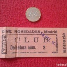 Cine: ANTIGUA ENTRADA TICKET ENTRY ENTRANCE CINE CINEMA NOVEDADES MADRID CLUB TARDE ESPAÑA SPAIN RARA 70´S. Lote 161926478
