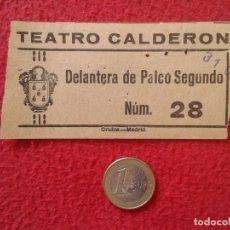 Cine: ANTIGUA ENTRADA TICKET ENTRY ENTRANCE TEATRO CALDERÓN MADRID ? SPAIN THEATRE DELANTERA PALCO VER FOT. Lote 161975602
