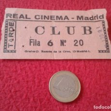 Cine: ANTIGUA ENTRADA TICKET ENTRY ENTRANCE CINE REAL CINEMA MADRID CLUB SPAIN TARDE VER FOTOS Y DESCRIPCI. Lote 161976210