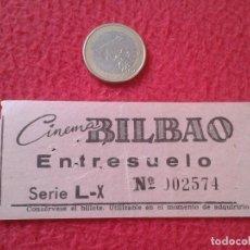 Cine: ANTIGUA ENTRADA TICKET ENTRY ENTRANCE CINE CINEMA BILBAO MADRID ? SPAIN ENTRESUELO VER FOTOS Y DESCR. Lote 161976850