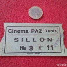 Cine: ANTIGUA ENTRADA TICKET ENTRY ENTRANCE CINE CINEMA PAZ TARDE MADRID ? SPAIN SILLÓN AÑOS 60 70 APROX. . Lote 161979002