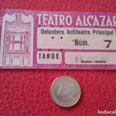 Cine: ANTIGUA ENTRADA TICKET ENTRY ENTRANCE TEATRO ALCÁZAR MADRID ? SPAIN ? THEATRE 1961 VER FOTO/S Y DESC. Lote 162009954