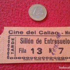 Cine: ANTIGUA ENTRADA TICKET ENTRY ENTRANCE CINE CINEMA DEL CALLAO MADRID SPAIN TARDE SILLÓN VER FOTO Y DE. Lote 162010398