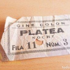 Cine: ENTRADAS CINE COLON - AÑOS 60. Lote 167184344
