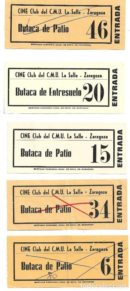 ZARAGOZA .- 5 ENTRADAS DEL CINE CLUB DEL C.M.U LA SALLE (Cine - Entradas)