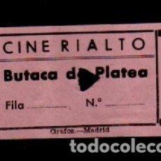 Cine: CL3-44 ANTIGUA ENTRADA DE BUTACA DE PLATEA, DEL CINE RIALTO DE MADRID. Lote 173595489