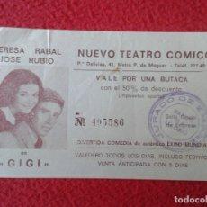 Cine: ENTRADA TICKET ENTRY ENTRANCE TERESA RABAL JOSE RUBIO GIGI NUEVO TEATRO CÓMICO MADRID ? VALE BUTACA . Lote 175668502