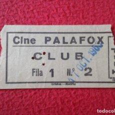 Cine: BILLETE DE ENTRADA TICKET ENTRY ENTRANCE VALE BOLETO... CINE CLUB PALAFOX MADRID ? TARDE VER FOTO/S . Lote 175669165