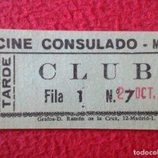 Cine: BILLETE ENTRADA TICKET ENTRY ENTRANCE VALE BOLETO.....CINE CLUB CONSULADO MADRID TARDE VER FOTO/S . Lote 175671917