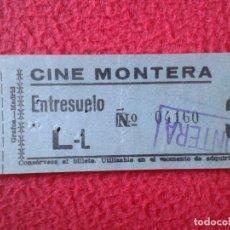Cine: BILLETE ENTRADA TICKET ENTRY ENTRANCE VALE BOLETO CINE MONTERA MADRID ? ENTRESUELO AÑOS 60 70 APROX.. Lote 175672644
