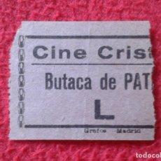 Cine: FRAGMENTO DE BILLETE ENTRADA TICKET ENTRY VALE CINE CRISTINA ? CRISTAL ? MADRID ? BUTACA DE PATIO ? . Lote 175688835