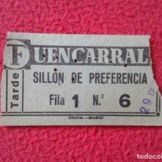 Cine: BILLETE ENTRADA TICKET ENTRY VALE CINE ? TEATRO ? FUENCARRAL MADRID ? SILLÓN DE PREFERENCIA, TARDE . Lote 175736683