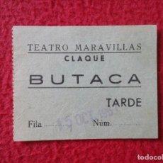 Cine: BILLETE ENTRADA TICKET ENTRY VALE TEATRO MARAVILLAS CLAQUE MADRID ? BUTACA TARDE 1963 ? VER FOTO/S. Lote 175736812