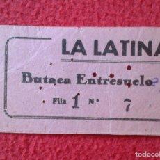 Cine: BILLETE ENTRADA TICKET ENTRY VALE LA LATINA CINE ? TEATRO ? MADRID ? BUTACA ENTRESUELO VER FOTO/S. Lote 175741073