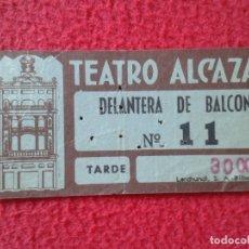 Cine: BILLETE ENTRADA TICKET ENTRY VALE TEATRO ALCÁZAR MADRID ? DELANTERA DE BALCÓN TARDE. THEATRE. VER FO. Lote 175742903