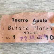 Cine: R6906 ENTRADA TICKET CINE TEATRO APOLO BUTACA PLATEA (22-7-1968). Lote 178808097