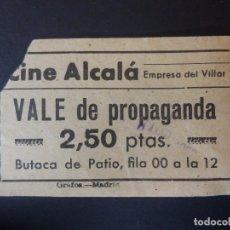 Cinéma: ENTRADA DE CINE - ALCALÁ - VALE DE PROPAGANDA - AÑOS 60´S. Lote 180150103