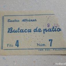Cine: ENTRADA DE TEATRO - ALKAZAR - VALENCIA - BUTACA DE PATIO - AÑOS 50´S 60´S. Lote 180170201