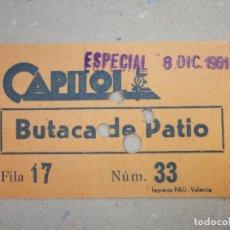 Cine: ENTRADA DE CINE - CAPITOL - BUTACA DE PATIO - NARANJA - 8 DE DICIEMBRE DE 1961 . Lote 180184813
