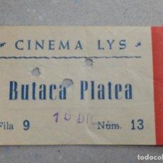 Cine: ENTRADA DE CINE - CINEMA LYS - VALENCIA - BUTACA PLATEA - TARDE - AÑOS 50´S 60´S - C/ PUBLI MUEBLES . Lote 180188812