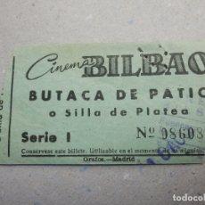 Cine: ENTRADA DE CINE - CINEMA BILBAO - BUTACA PATIO - AÑOS 50´S 60´S . Lote 180189705