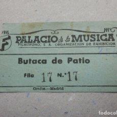 Cine: ENTRADA DE CINE - PALACIO DE LA MÚSICA - BUTACA DE PATIO - AÑOS 50´S 60´S. Lote 180190031