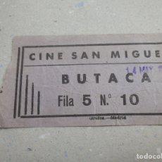 Cine: ENTRADA DE CINE - CINE SAN MIGUEL - BUTACA - AÑOS 50´S 60´S . Lote 180211037