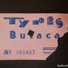 Cine: ENTRADA DE CINE - TYRIS - VALENCIA - BUTACA - AÑOS 50´S 60´S. Lote 180217718