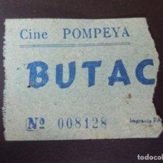 Cine: ENTRADA DE CINE - POMPEYA - BUTACA - AÑOS 50´S 60´S. Lote 180219371