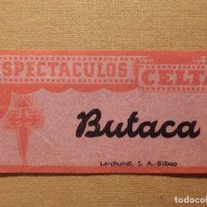 Cine: ENTRADA DE CINE - ESPECTÁCULOS CELTA - VIGO - BUTACA - AÑOS 50´S 60´S. Lote 181165001